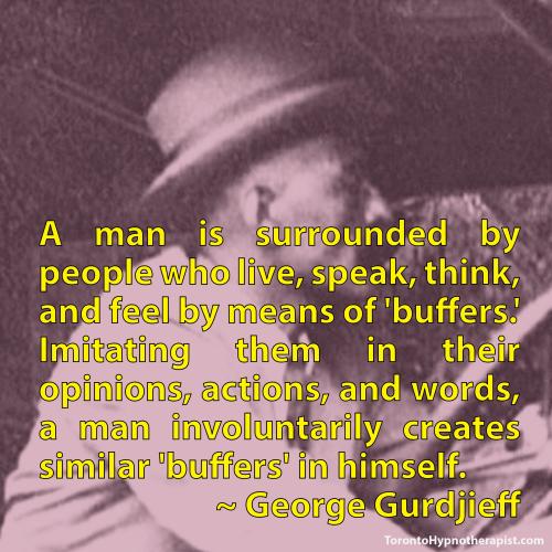 BPD Toronto Hypnotherapist Gurdjieff Quotes (256)