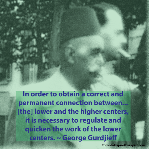 BPD Toronto Hypnotherapist Gurdjieff Quotes (310)